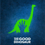 The Good Dinosaur - Plakat Teaser